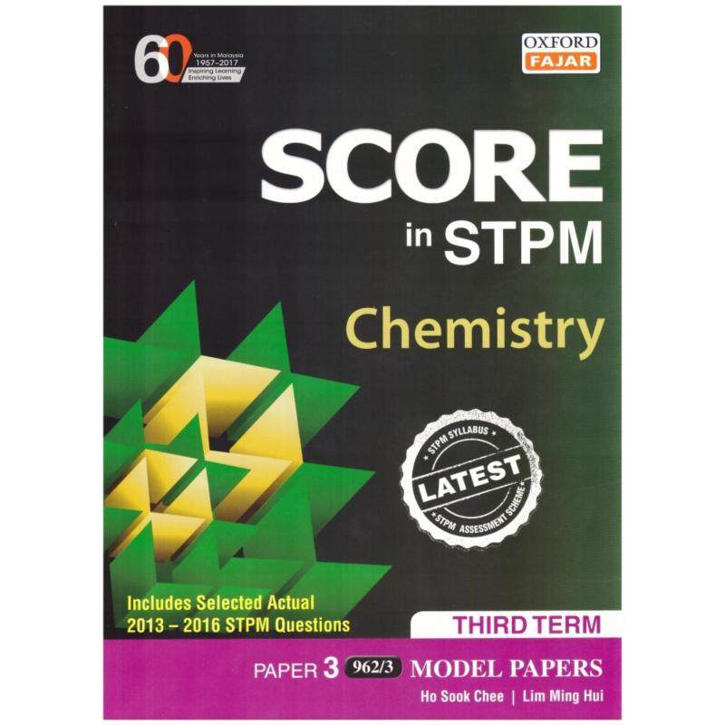 Oxford Fajar Score in STPM Chemistry Third Term Paper 3 Model Papers Malaysia