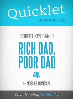Quicklet on Rich Dad, Poor Dad by Robert Kiyosaki (eBook)