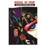 Rock 'N' Pop Guitar Chord Book