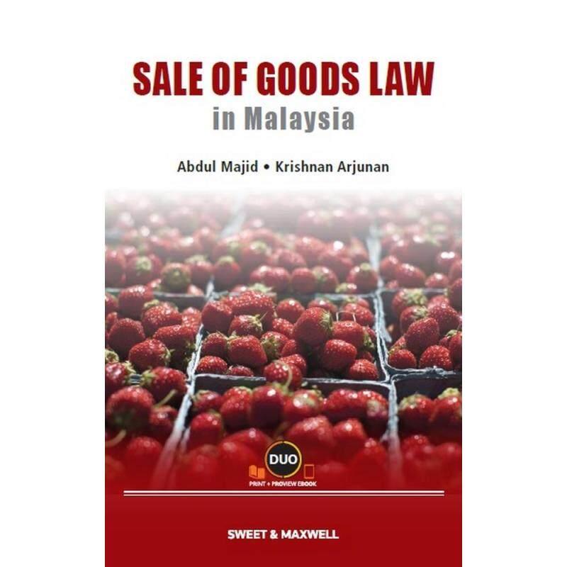 SALE OF GOODS LAW IN MALAYSIA Malaysia
