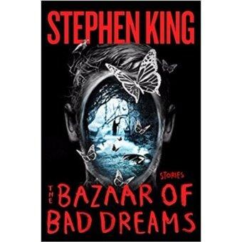 The Bazaar of Bad Dreams: Stories (Stephen King) (HB)