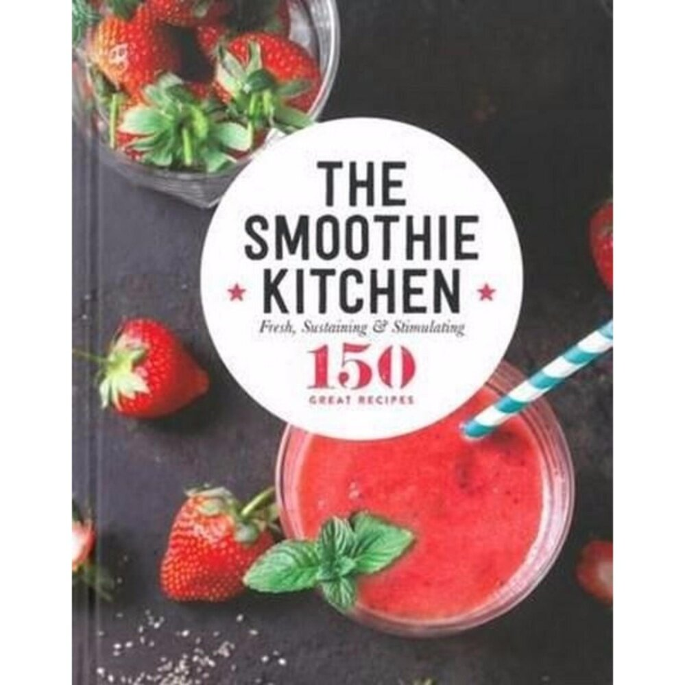 The Smoothie Kitchen ISBN : 9780947163174