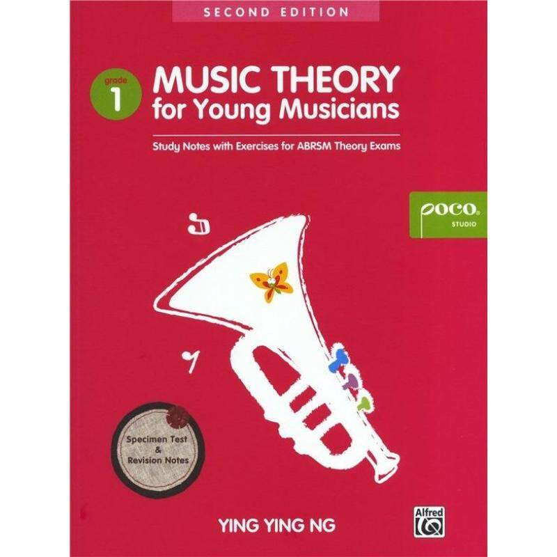 YING YING NG: MUSIC THEORY FOR YOUNG MUSICIANS - GRADE 1 (SECOND EDITION) Malaysia