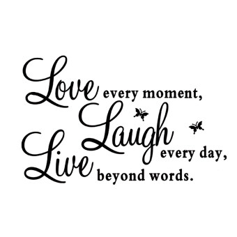 Harga Love Every Moment Laugh Every Day Live Beyond Words English Proverbs DIY Removable Vinyl Wall Decal Sticker Wallpaper Home Decoration