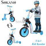 (RAYA 2019) SOKANO 2 in 1 Indoor Or Outdoor Use Kid Scooter With Adjustable Height - Blue