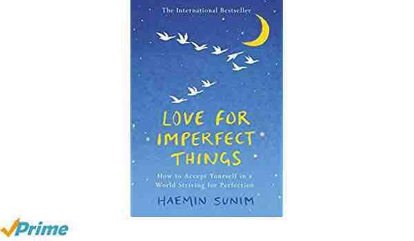 Love for imperfect things 2018 by haemin sunim ebook