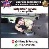 Broz Amplifier Installation Service in Penang and Klang Area (exchange of existing amp only)