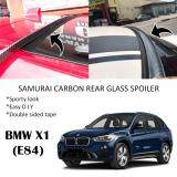Broz BMW X1 (E84) Samurai Carbon Rear Top Windscreen OEM Glass Spoiler (3.5cm)