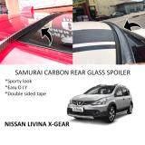 Broz Nissan Livina X-Gear Samurai Carbon Rear Top Windscreen OEM Glass Spoiler (4.5cm)