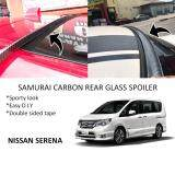 Broz Nissan Serena Old / Serena New Samurai Carbon Rear Top Windscreen OEM Glass Spoiler (4.5cm)