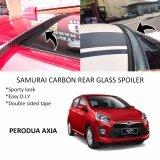 Broz Perodua Axia Samurai Carbon Rear Top Windscreen OEM Glass Spoiler (4.5cm)
