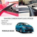 Broz Perodua Bezza Samurai Carbon Rear Top Windscreen OEM Glass Spoiler (4.5cm)