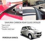 Broz Perodua Kancil Samurai Carbon Rear Top Windscreen OEM Glass Spoiler (4.5cm)