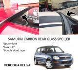 Broz Perodua Kelisa Samurai Carbon Rear Top Windscreen OEM Glass Spoiler (4.5cm)