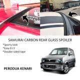 Broz Perodua Kenari Samurai Carbon Rear Top Windscreen OEM Glass Spoiler (4.5cm)