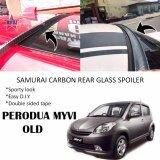 Broz Perodua Myvi Old Samurai Carbon Rear Top Windscreen OEM Glass Spoiler (4.5cm)