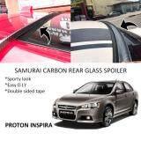 Broz Proton Inspira Samurai Carbon Rear Top Windscreen OEM Glass Spoiler (4.5cm)