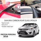 Broz Proton Persona 2016 Samurai Carbon Rear Top Windscreen OEM Glass Spoiler (4.5cm)
