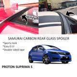 Broz Proton Suprima S Samurai Carbon Rear Top Windscreen OEM Glass Spoiler (4.5cm)