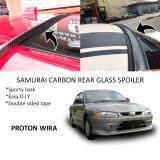 Broz Proton Wira Samurai Carbon Rear Top Windscreen OEM Glass Spoiler (4.5cm)