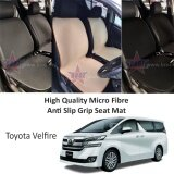 Toyota Vellfire 2006-2015 High Quality Micro Fibre Anti Slip Grip Seat Mat (Black)