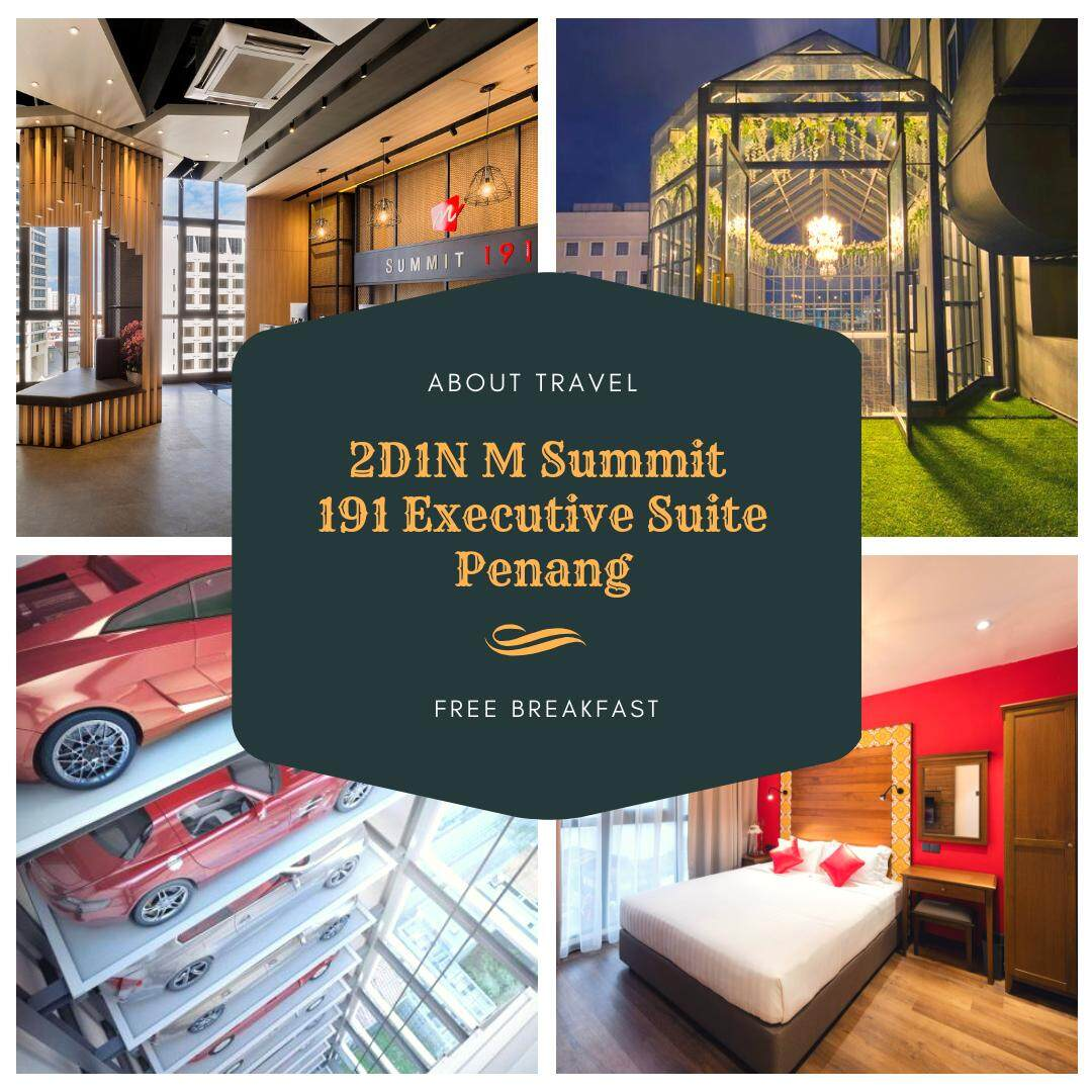 [Hotel/Package] 2D1N M Summit Executive Suite FREE Set/Bento Breakfast for 2 Adults (Penang)