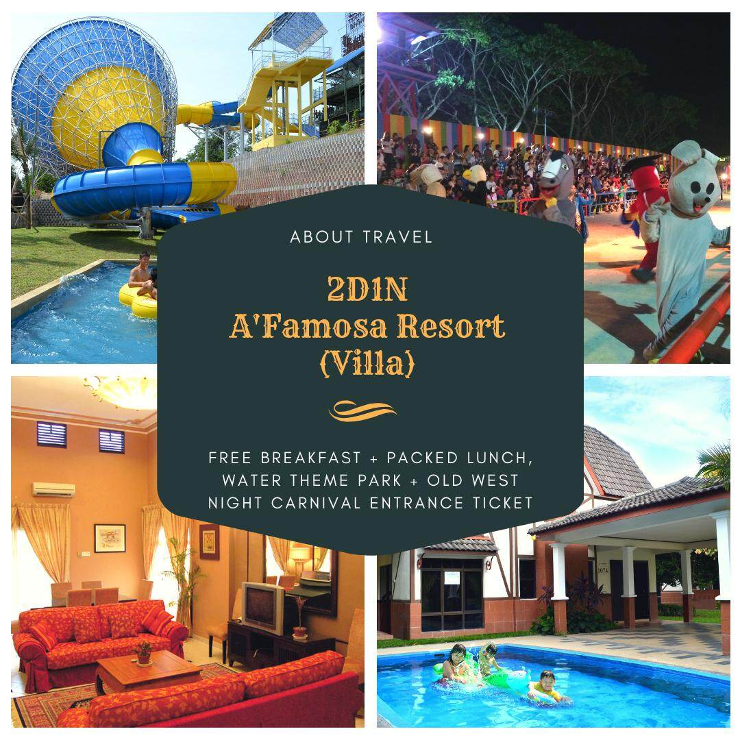 [Hotel Stay/Package] 2D1N A'Famosa Villa FREE 8 Adults Breakfast + Packed Lunch + Water Theme Park + Old West Night Carnival Entrance Ticket (Malacca)
