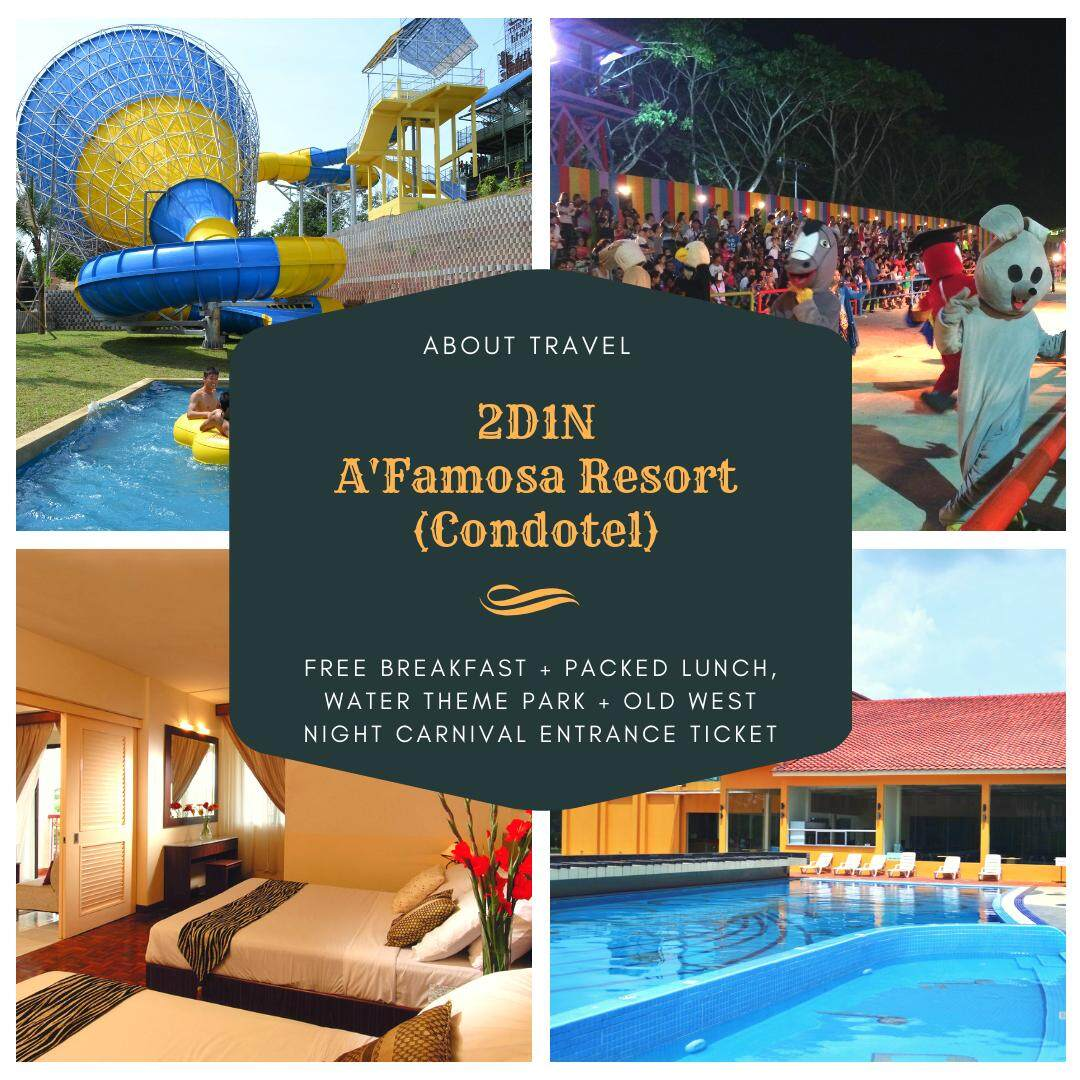 [Hotel Stay/Package] 2D1N A'Famosa Condotel FREE 6 Adults Breakfast + Packed Lunch + Water Theme Park + Old West Night Carnival Entrance Ticket (Malacca)