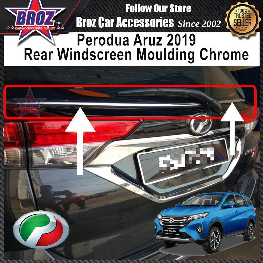 Perodua Aruz 2019 Rear Wind Screen Chrome Frame Lining Protector