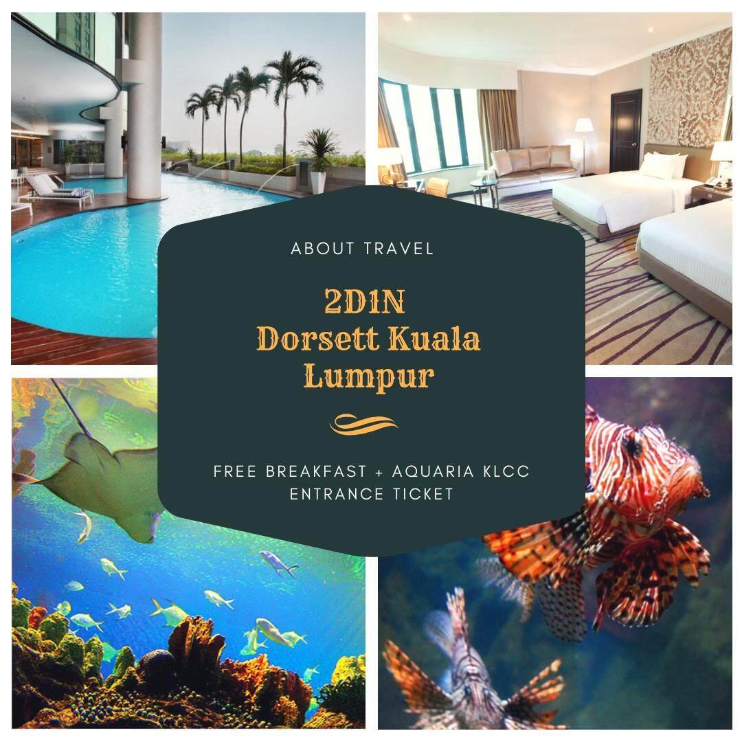 [Hotel Stay/Package] 2D1N Dorsett Hotel FREE Breakfast + Aquaria KLCC Entrance Ticket (Kuala Lumpur)